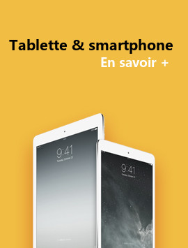 tablette & smartphone